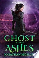 Ghost In The Ashes : agents of the emperor of nighmar, and she...