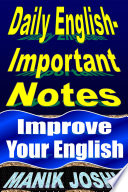Daily English- Important Notes: Improve Your English