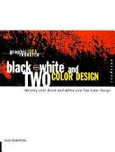 Black White And Two Color Design