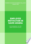 Employee Motivation in Saudi Arabia