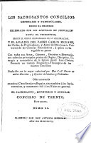 Los sacrosantos concilios generales y particulares desde el primero celebrado por los Apostoles en Jerusalen hasta el Tridentino
