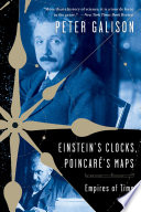 Einstein s Clocks and Poincare s Maps  Empires of Time