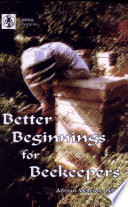 Better Beginnings for Beekeepers