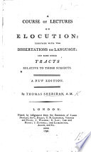A course of lectures on elocution     A new edition