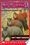 The Warning  Animorphs  16