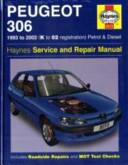 Peugeot 306 Petrol   Diesel Service   Repair Manual