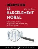 Décrypter le harcèlement moral