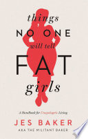 Things No One Will Tell Fat Girls Book PDF