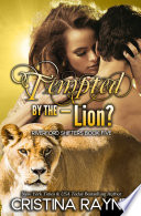 Tempted by the   Lion   Riverford Shifters Book 5