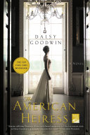 The American Heiress : goodwin, the creator/writer of the masterpiece presentation...
