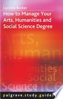 How to Manage your Arts  Humanities and Social Science Degree