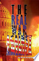 The Real War Against America