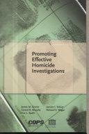 Promoting Effective Homicide Investigations