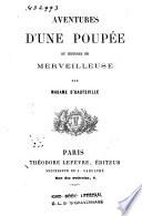 Aventures d une poup  e  ou Histoire de merveilleuse