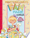 Mary Engelbreit's Fan Fare Cookbook 120 Family Favorite Recipes