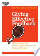 Giving Effective Feedback  20 Minute Manager Series