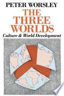 The Three Worlds