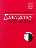 Review and Self Assessment to Accompany Emergency Medicine