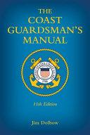 The Coast Guardsman s Manual