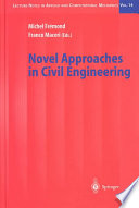 Novel Approaches in Civil Engineering