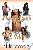 Never Again   No More