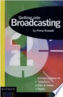 Getting Into Broadcasting
