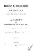 Belligerent and Sovereign Rights as Regards Neutrals During the War of Secession