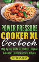 Power Pressure Cooker Xl Cookbook