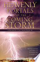 Heavenly Portals and the Coming Storm