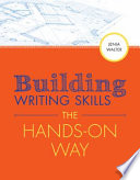 Building Writing Skills the Hands on Way