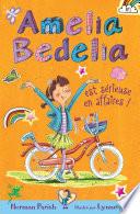 Amelia Bedelia est s  rieuse en affaires