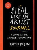 The Steal Like an Artist Journal by Austin Kleon
