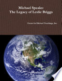 Michael Speaks  The Legacy of Leslie Briggs Book PDF