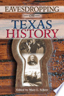 Eavesdropping on Texas History