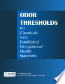 Odor Thresholds For Chemicals With Established Occupational Health Standards
