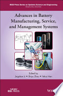 Advances In Battery Manufacturing Service And Management Systems