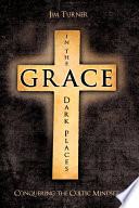 Grace in the Dark Places