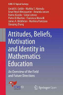 Attitudes Beliefs Motivation And Identity In Mathematics Education