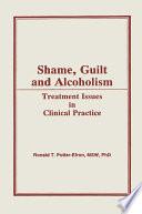 Shame Guilt And Alcoholism