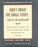 cover img of Don't Sweat the Small Stuff-- and It's All Small Stuff