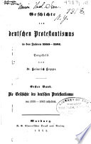 Geschichte des deutschen Protestantismus in den Jahren 1555-1581 ...
