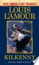 Kilkenny  Louis L Amour s Lost Treasures