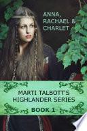 Marti Talbott s Highlander Series 1
