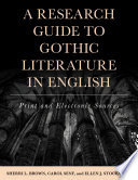 A Research Guide To Gothic Literature In English