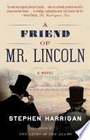 A Friend of Mr  Lincoln