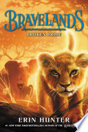 Ebook Bravelands #1: Broken Pride Epub Erin Hunter Apps Read Mobile