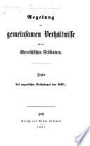 Regelung der gemeinsamen Verhältnisse mit den österreichischen Erbländern. Archiv des ungarischen Reichstages von 1866/7
