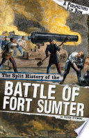 The Split History of the Battle of Fort Sumter Book PDF
