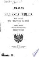 Anales de la hacienda pública del Peru