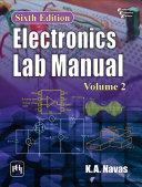 ELECTRONICS LAB MANUAL (VOLUME 2) Book